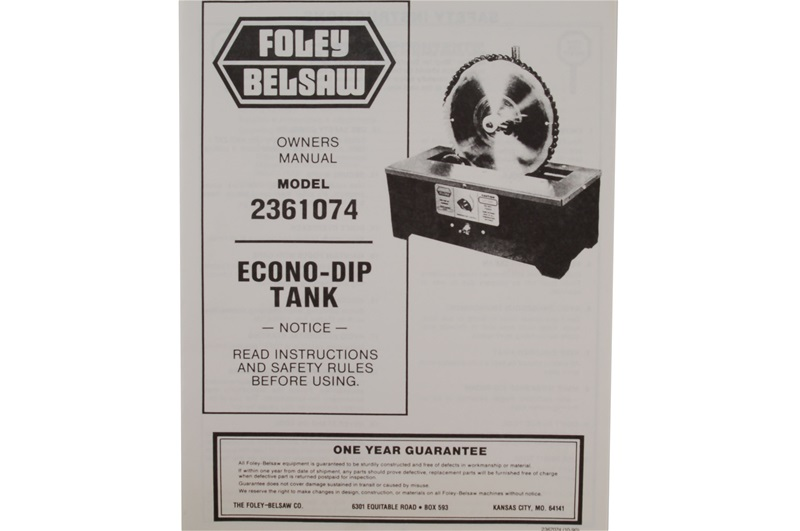 Manual for Foley-Belsaw Model 2361075 Dip Tank