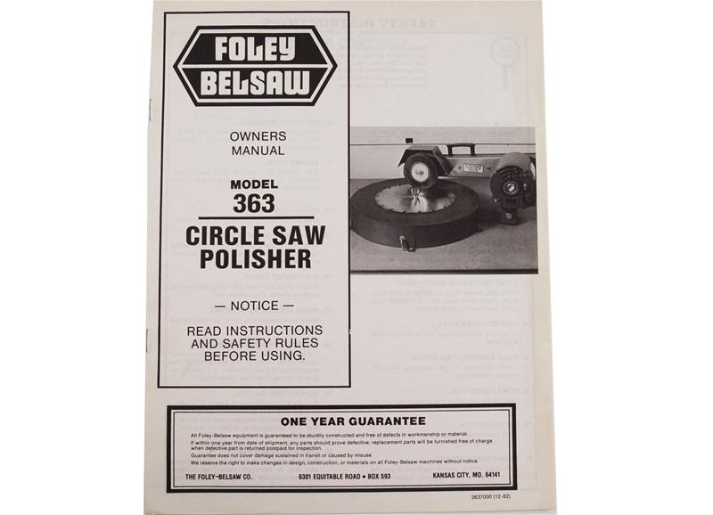 Manual For Foley Belsaw Model 363 Saw Polisher