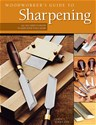 Woodworker's Guide to Sharpening - Softcover