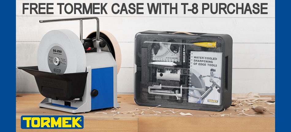 FREE Tormek Case with the Purchase of a T-8