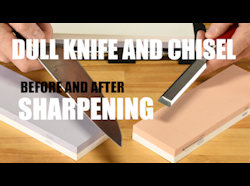 Before and After Sharpening a Dull Knife and Chisel - Video