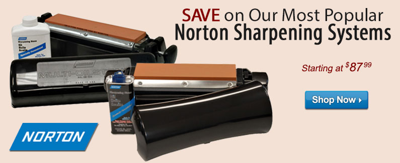 Save on Our Most Popular Norton Sharpening Systems