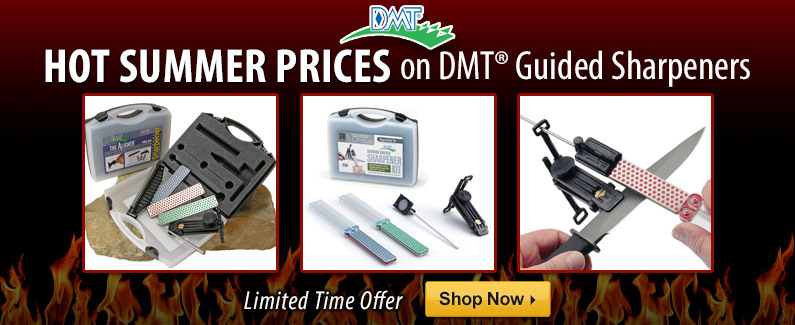 Hot Summer Prices on DMT Guided Sharpeners 